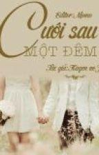 Nhất dạ hậu hôn, một đêm sau cưới [sưu tầm] by elenaclairmont