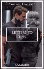 Letters to Tris by SamanthaJBoyle