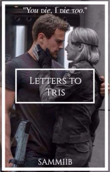 Letters to Tris