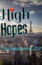 High Hopes {The Vamps fanfic} by fangurlsforlife_202