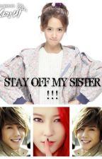 Stay Off My Sister!!!  (completed) by vanixn