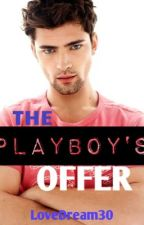 The Playboy's Offer by lyraglad
