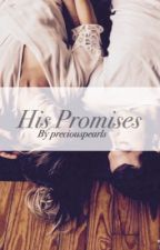 His Promises by preciouspearls