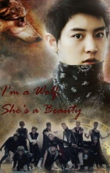 I'm a Wolf, She's a Beauty {Exo Fanfiction}