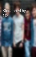 Kidnapped by 1D by AllieClaire1