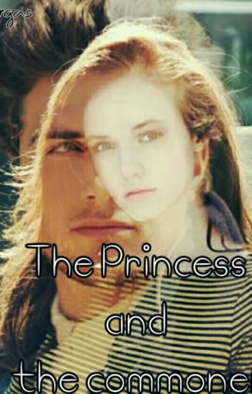 The Princess and the commoner