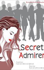 Secret Admirer (Selesai) by kurniarizki17
