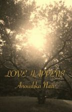 Love Happens - a pride and prejudice fanfiction by AnoushkaNair13