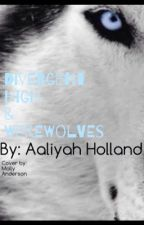 Divergent high/werewolf by Aaliyah41203