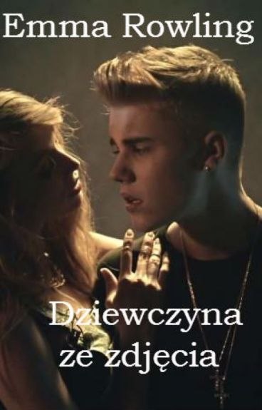 Dziewczyna ze zdjęcia - Justin Bieber FF