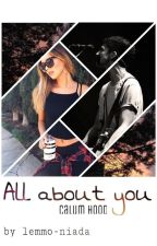 All about you||Calum Hood by lemmo-niada