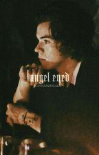 Angel Eyed by cinnamoniall-