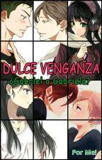 Dulce Venganza by Mei027
