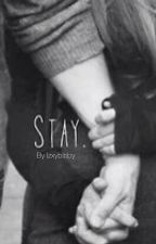 Stay  >> SK by IzxyBibby