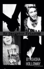 My gangster princess by sashaholloway13