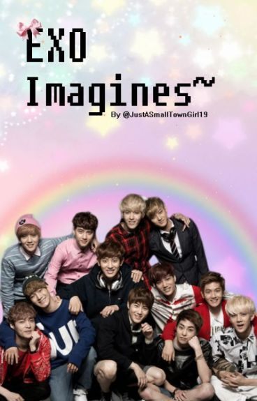 EXO imagines~ (CLOSED)