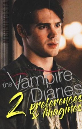 TVD Preferences & Imagines 2 - preference 12 » he cheats on you
