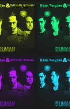 Duman (Kaan Tangöze ) by metehan1998