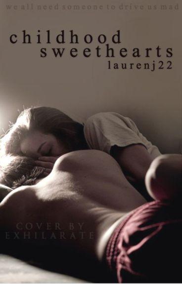 Childhood Sweethearts  by LaurenJ22