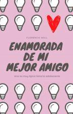Enamorada De Mi Mejor Amigo  [Edición] by Flo_wallDIRECTIONER