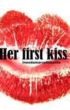 Her first kiss by Ineedamarvellouslife