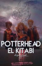 Potterhead El Kitabı by MrsBlackPadfoot
