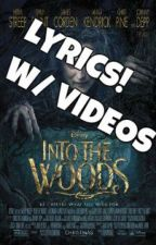 Into The Woods Lyrics by kat_wins