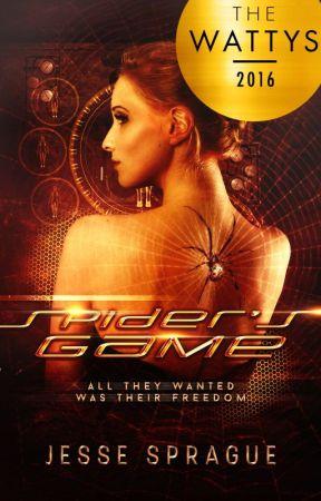 Spider's Game ((Book One) #Wattys2016 Winner!) by JesseSprague