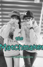 the Matchmaker. (RomanceComedy)  Fin by bluePetaLblooms