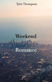 Weekend Romance by thetythompson