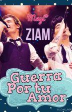 Guerra Por Tu Amor. ZIAM by mayiblair