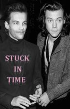 Stuck in Time (Larry Stylinson AU) by harrystylesandstuff