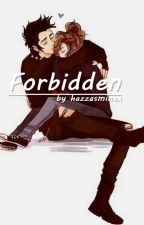 Forbidden||hs by hazzasminex