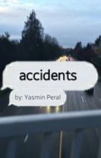 Accidents (M.B Sequel) by yasminperal