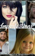 Imperfections by heatherkleinxo