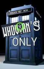 Whovians ONLY by cmlworks