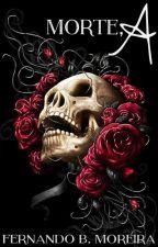 Morte, A by FernandoMoreira4