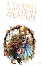 A Fallen Star's Weapon (Nalu FanFic) by KitKat3693