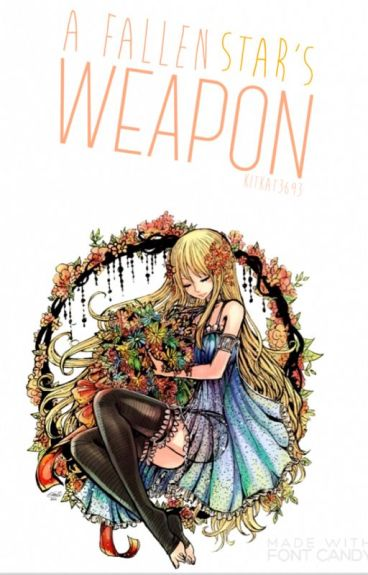 A Fallen Star's Weapon (Nalu FanFic)