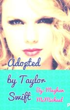 Adopted by Taylor Swift by meghan_mcmichael_