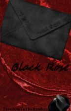 Black Rose by FreedomToTheReaders