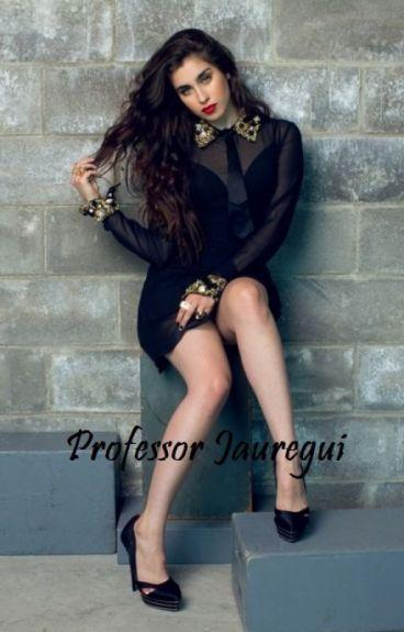 Professor Jauregui. ( Camren FanFiction )