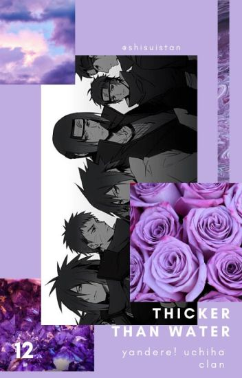 thicker than water » uchiha men