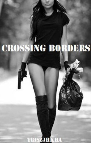 Crossing Borders by Triszjhkha