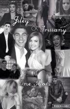 Jiley & Trittany One Shots by TrittanyFeels