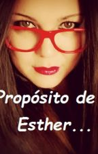 A Propósito de Esther... by miii87
