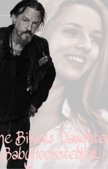 The Bikers Daughter(Jax Teller/SoA)