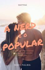 A NERD E O POPULAR by maripalmaoficial