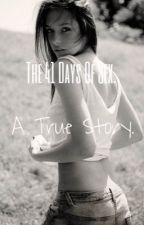 The 41 Days Of Sex. A True Story. by The41Challenge