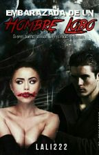 Embarazada de un hombre lobo   by lali222